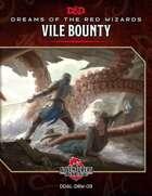 DDAL-DRW-09 Vile Bounty