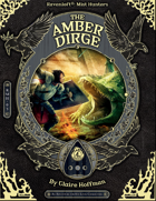 RMH-03 The Amber Dirge