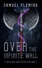 Over the Infinite Wall: A Battleaxe and a Metal Arm 3