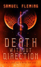 Death without Direction: A Battleaxe and a Metal Arm 1