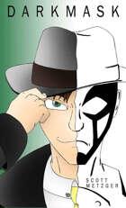Darkmask (The Sonarr and Darkmask Adventures Book 2)
