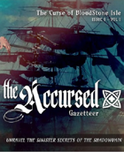 The Accursed Gazetteer: The Curse of Bloodstone Issue 1, Vol 1le