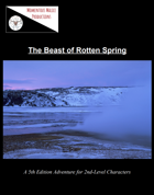 The Beast of Rotten Spring
