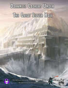 Darkness Gather Under the Great Silver Hall