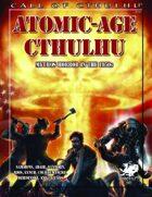 Atomic-Age Cthulhu