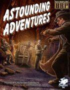 Astounding Adventures