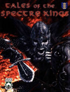 Tales of the Spectre Kings