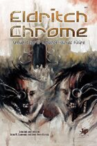 Eldritch Chrome