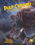 Pulp Cthulhu (7th edition Call of Cthulhu)