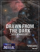 Drawn from the Dark