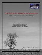 The Kirkwood Farmhouse Massacre