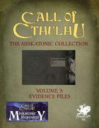 The Miskatonic Collection – Volume 3 – Evidence Folder