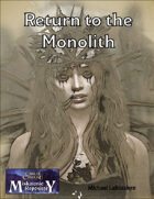 Return to the Monolith