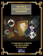 The Solo Investigator's Handbook
