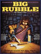 Big Rubble