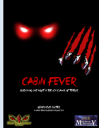 Cabin Fever: One Night in the Icy Claws of Terror