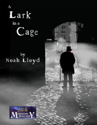 A Lark in a Cage