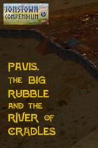 Tables of Contents - Pavis, Big Rubble & River of Cradles