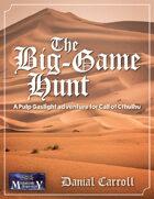 The Big-Game Hunt