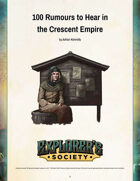 100 Rumours to Hear in the Crescent Empire