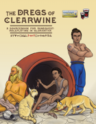 The Dregs of Clearwine