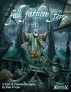 Full Fathom Five: Call of Cthulhu