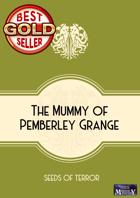 The Mummy of Pemberley Grange