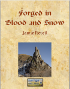 Forged in Blood and Snow