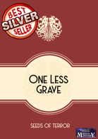 One Less Grave