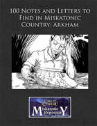 100 Notes and Letters to Find in Miskatonic Country: Arkham
