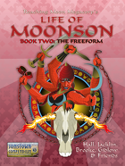 Life of Moonson, Book Two: The Freeform