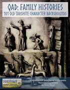 QAD: Family Histories - 101 Old Tarshite Character Backgrounds