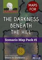 Cthulhu Maps - Scenario Map Pack #1 - The Darkness Beneath the Hill