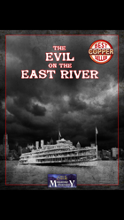The Evil on the East River