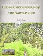 Close Encounters of the Sartar Kind