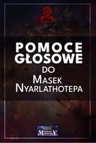 [Polish] Maski Nyarlathotepa - Pomoce Głosowe