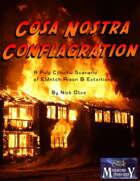 Cosa Nostra Conflagration