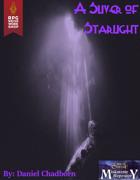 A Sliver of Starlight