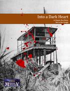 Into a Dark Heart