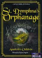 St. Dymphna's Orphanage: Azathoth's Children