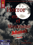 [Spanish] Horror en el Westmore Motel