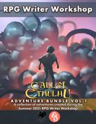 RPG Writer Workshop Summer 2021 Call of Cthulhu Vol. 1 [BUNDLE]