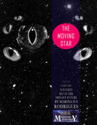 The Moving Star