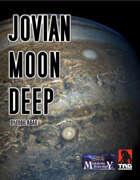 Jovian Moon Deep