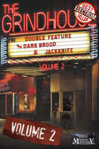 The Grindhouse: Volume 2