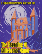 The Haunting of Millebrand Manor