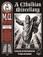 A Cthulhian Miscellany