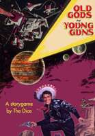 Old Gods and Young Guns