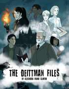 The Deittman Files: a Ghost Hunting RPG