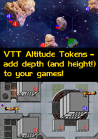 VTT Elevation/Altitude Tokens (or Custom Token Markers) & Guide on how to use them in your games